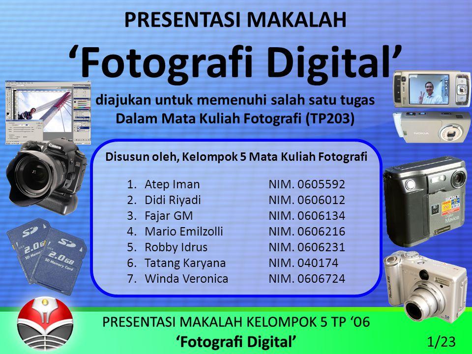 'Fotografi Digital' PRESENTASI MAKALAH
