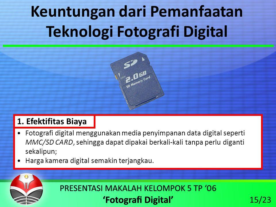 Keuntungan dari Pemanfaatan Teknologi Fotografi Digital