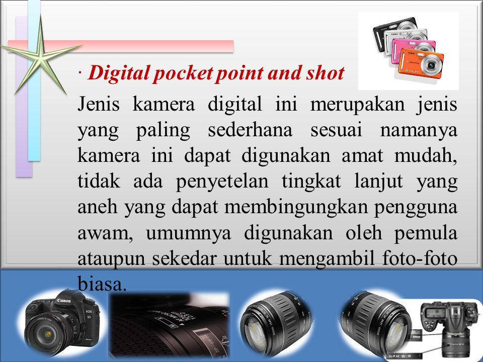 · Digital pocket point and shot