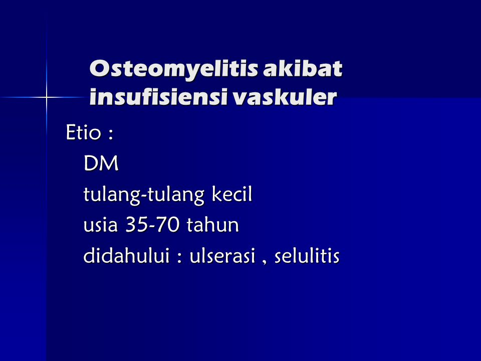 Osteomyelitis akibat insufisiensi vaskuler