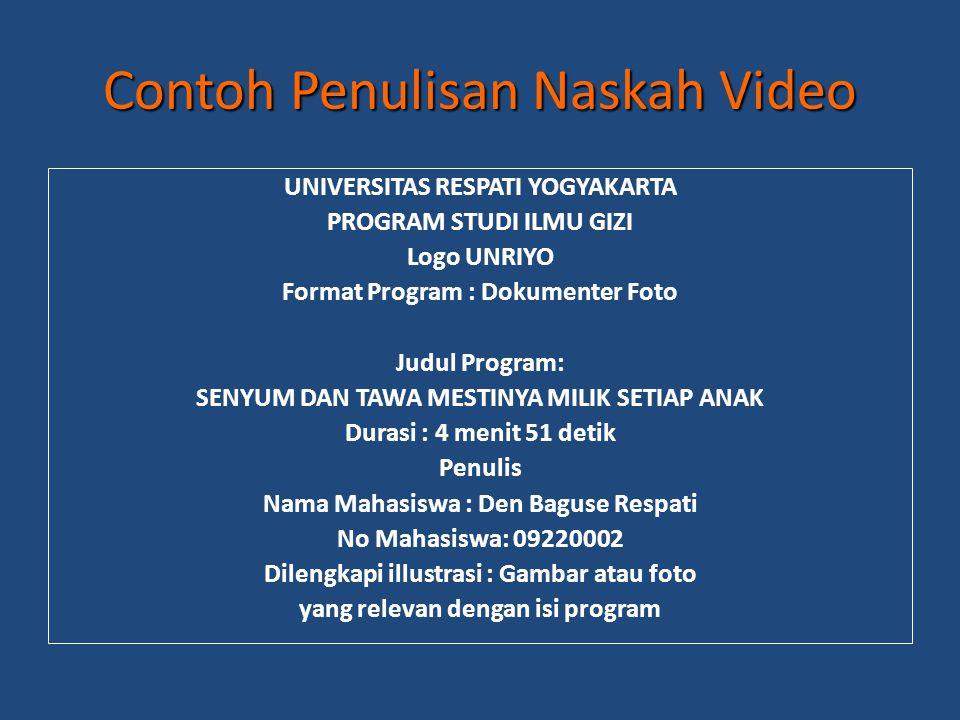 Contoh Penulisan Naskah Video