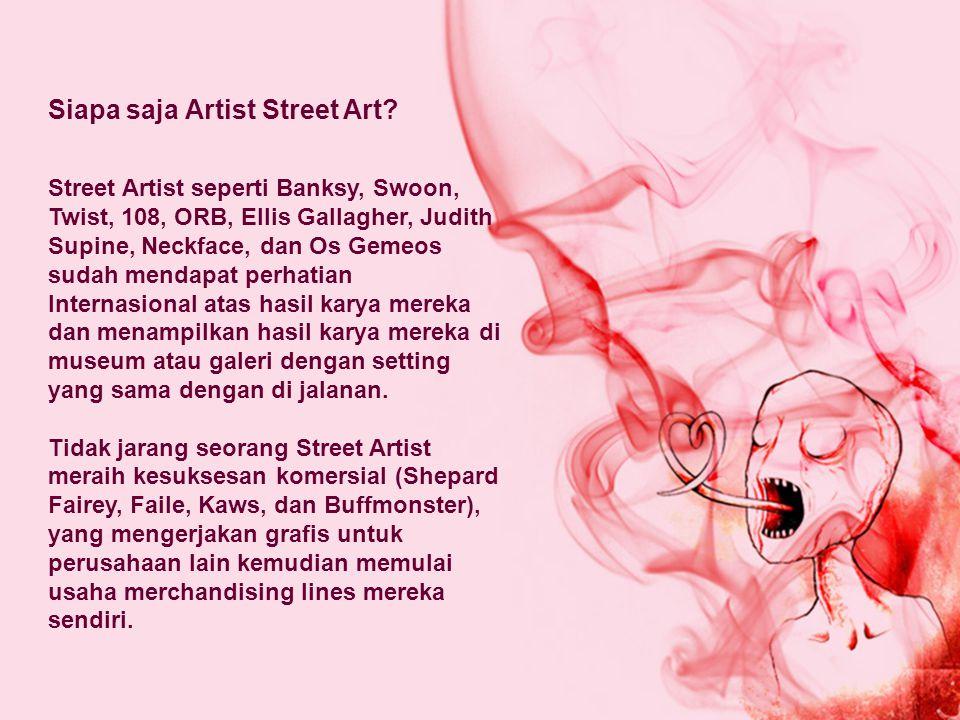 Siapa saja Artist Street Art