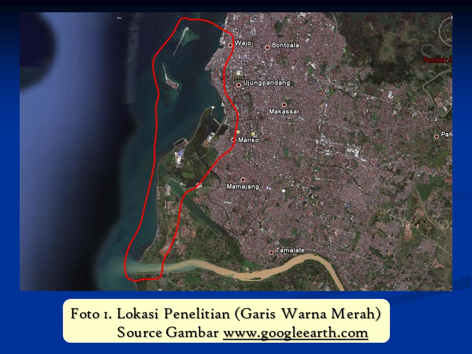 Foto 1. Lokasi Penelitian (Garis Warna Merah) Source Gambar www
