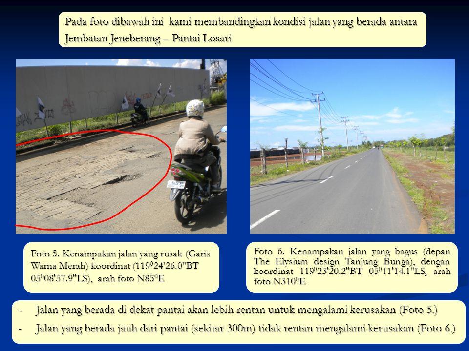 Pada foto dibawah ini kami membandingkan kondisi jalan yang berada antara Jembatan Jeneberang – Pantai Losari