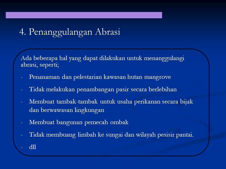 4. Penanggulangan Abrasi