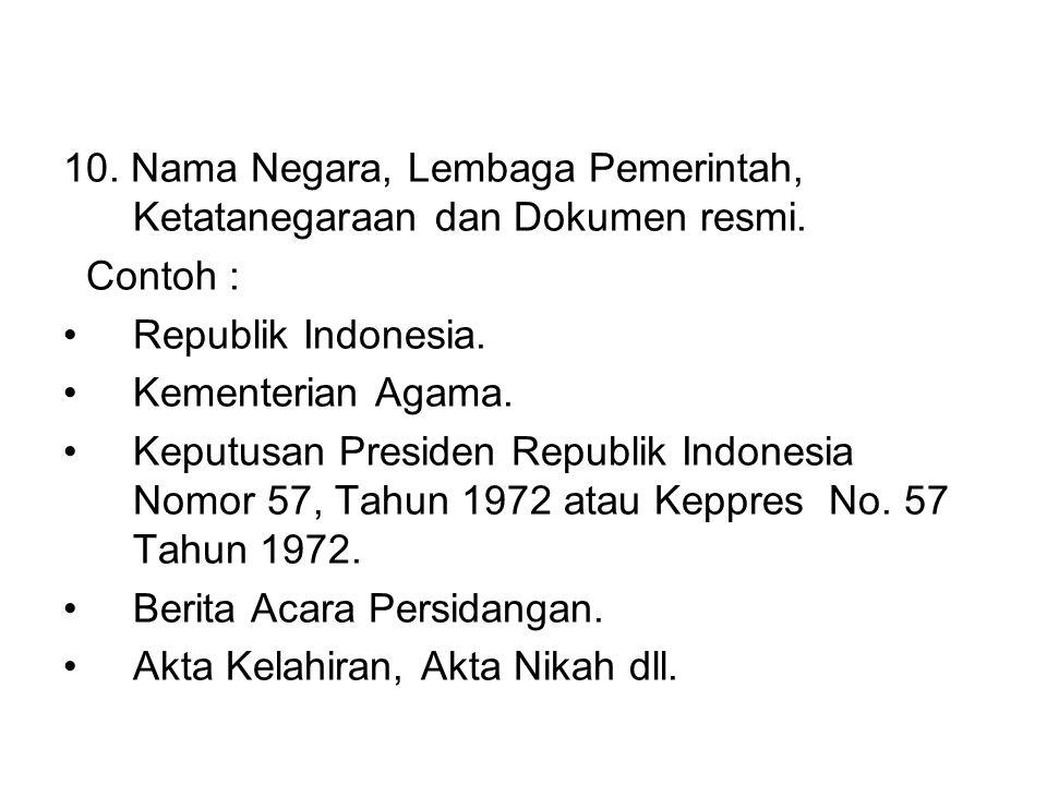 10. Nama Negara, Lembaga Pemerintah, Ketatanegaraan dan Dokumen resmi.