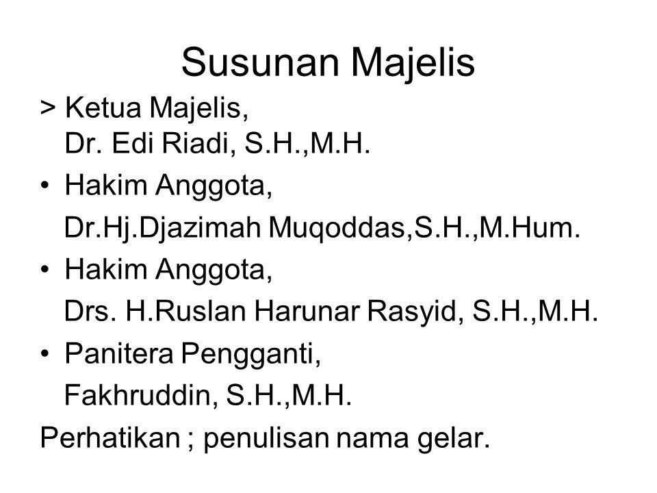 Susunan Majelis > Ketua Majelis, Dr. Edi Riadi, S.H.,M.H.