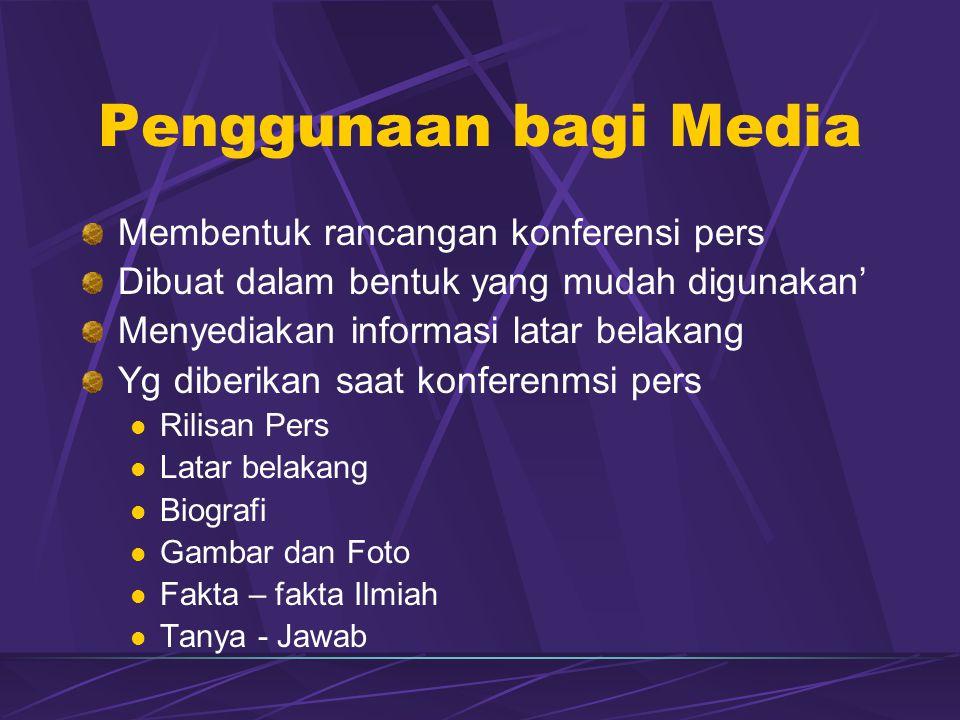 Penggunaan bagi Media Membentuk rancangan konferensi pers