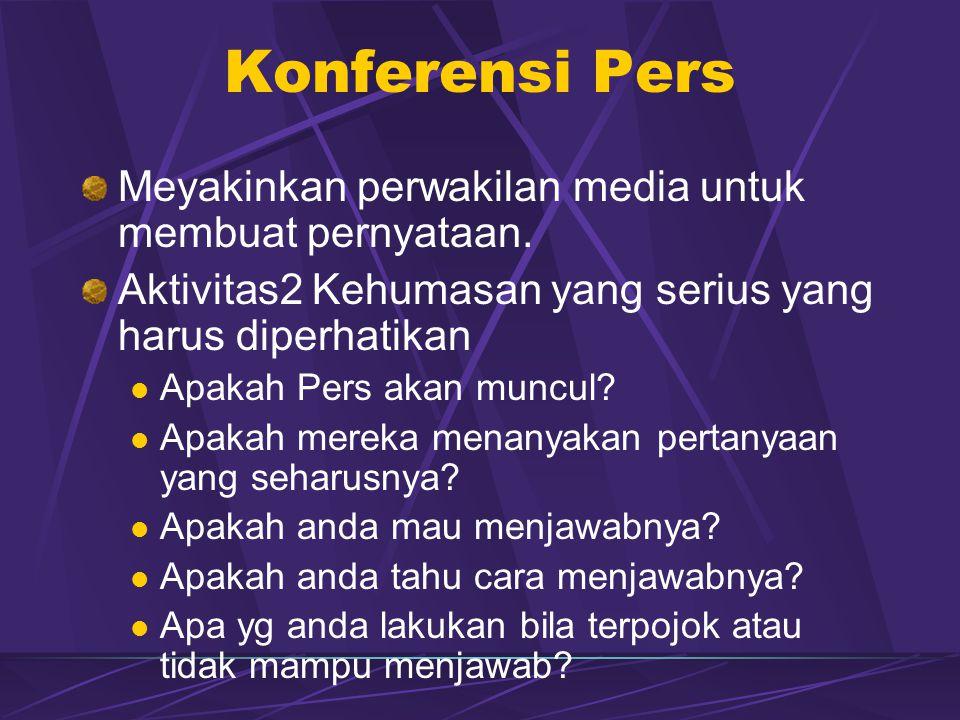 Konferensi Pers Meyakinkan perwakilan media untuk membuat pernyataan.