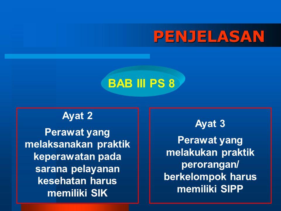 PENJELASAN BAB III PS 8 Ayat 2 Ayat 3