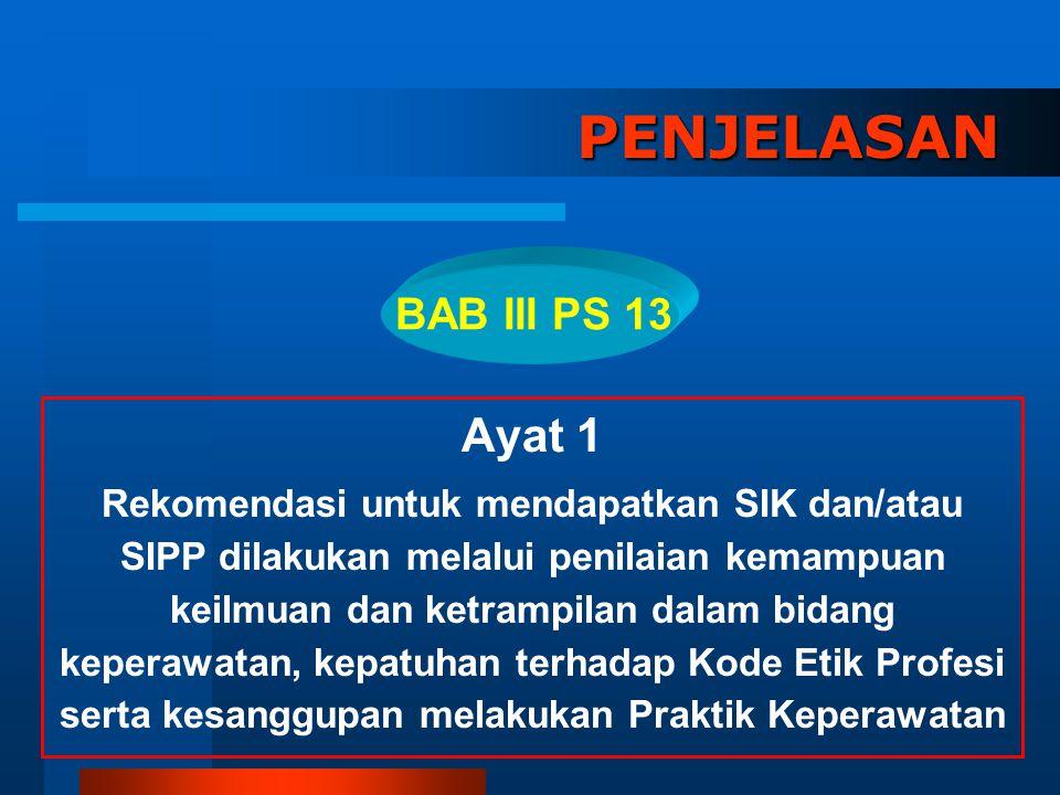 PENJELASAN Ayat 1 BAB III PS 13