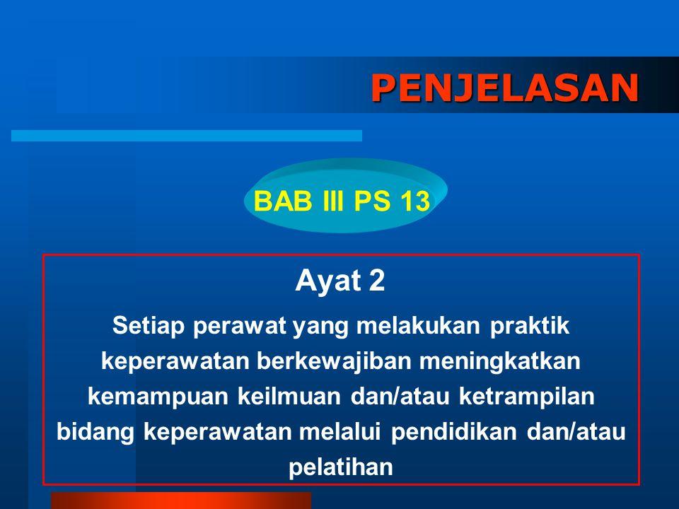 PENJELASAN Ayat 2 BAB III PS 13