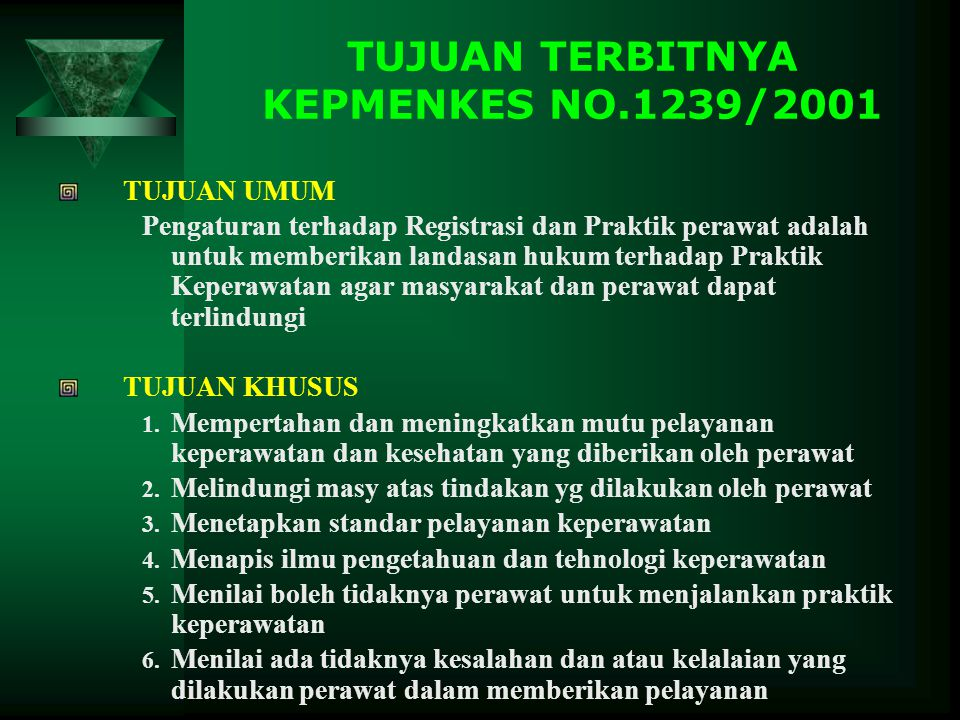 TUJUAN TERBITNYA KEPMENKES NO.1239/2001
