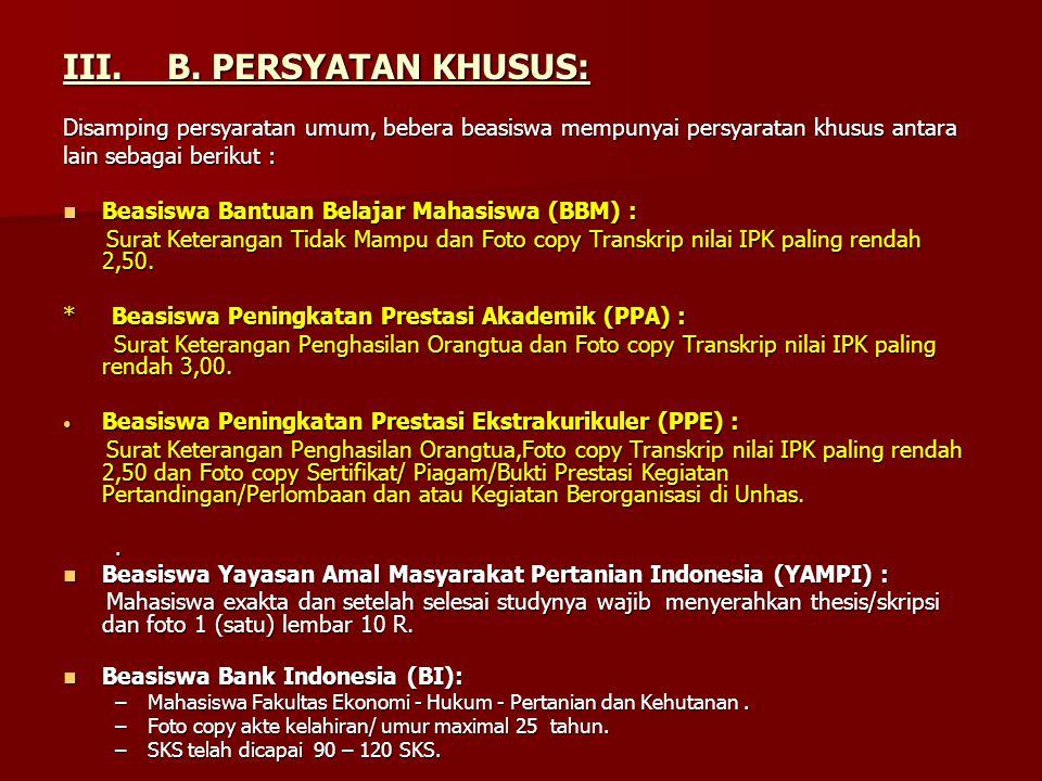 III. B. PERSYATAN KHUSUS: