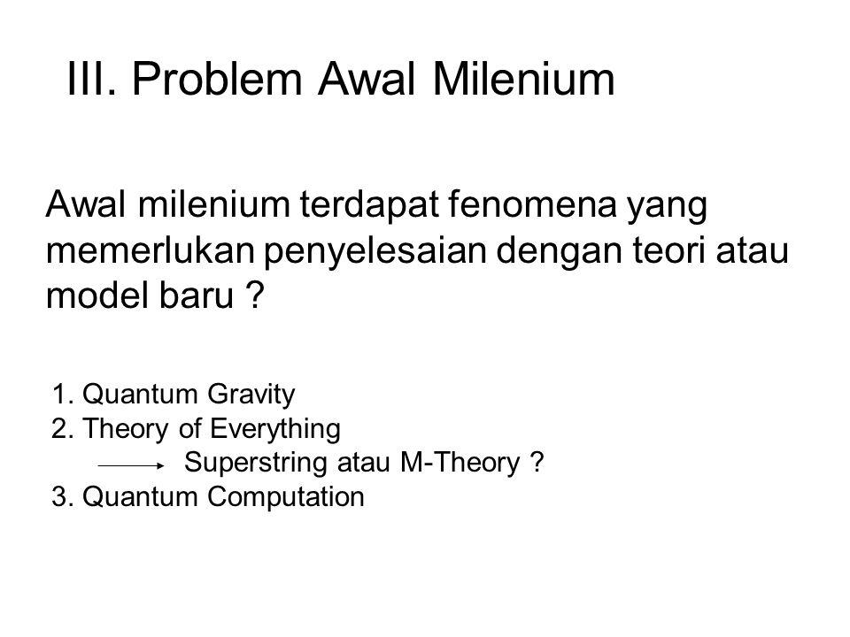 III. Problem Awal Milenium
