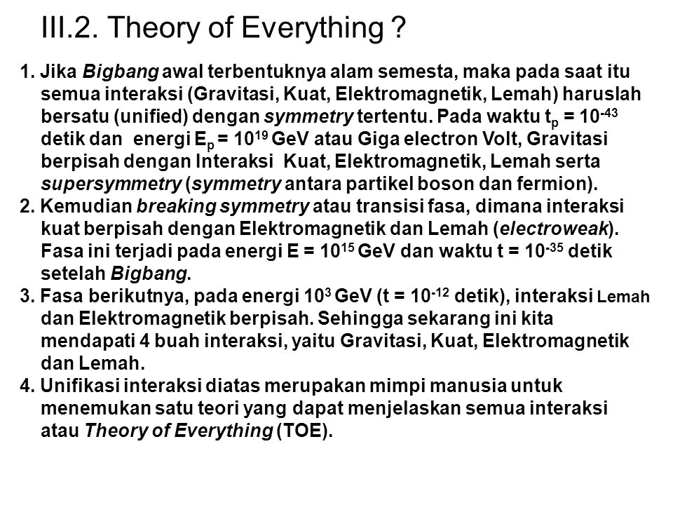 III.2. Theory of Everything