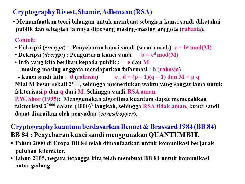 Cryptography Rivest, Shamir, Adlemann (RSA)