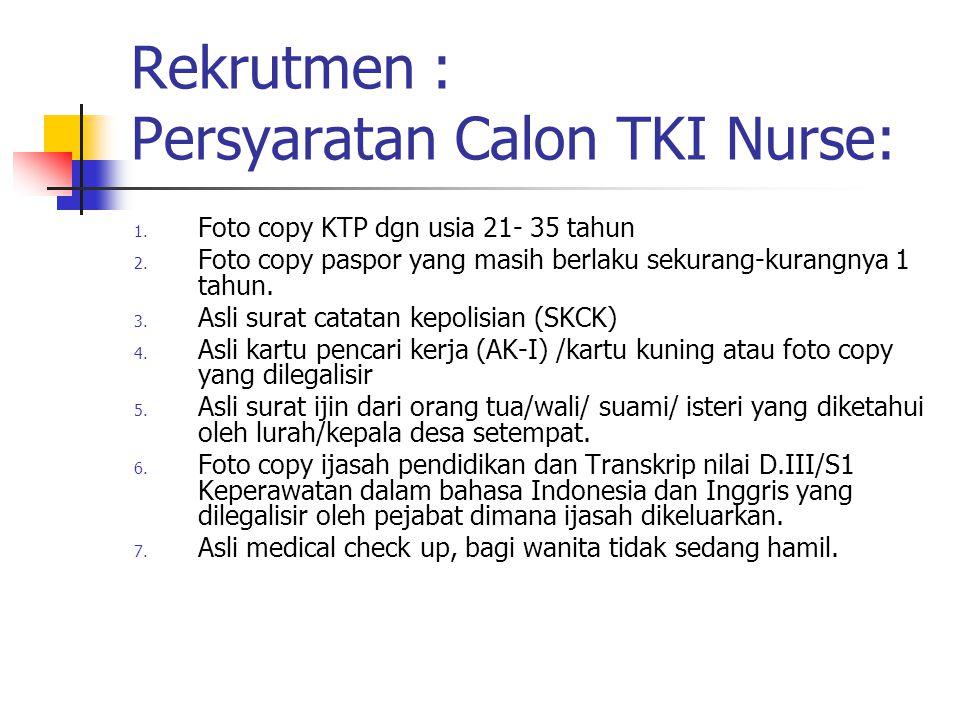Rekrutmen : Persyaratan Calon TKI Nurse: