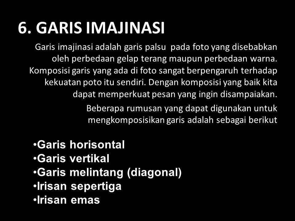 6. GARIS IMAJINASI Garis horisontal Garis vertikal