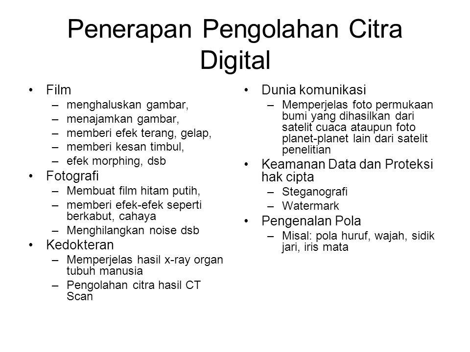 Penerapan Pengolahan Citra Digital
