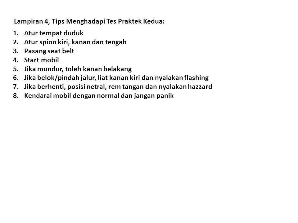 Lampiran 4, Tips Menghadapi Tes Praktek Kedua: