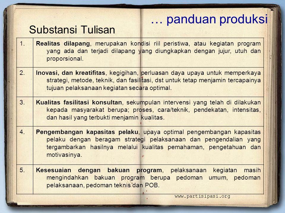 … panduan produksi Substansi Tulisan 1.