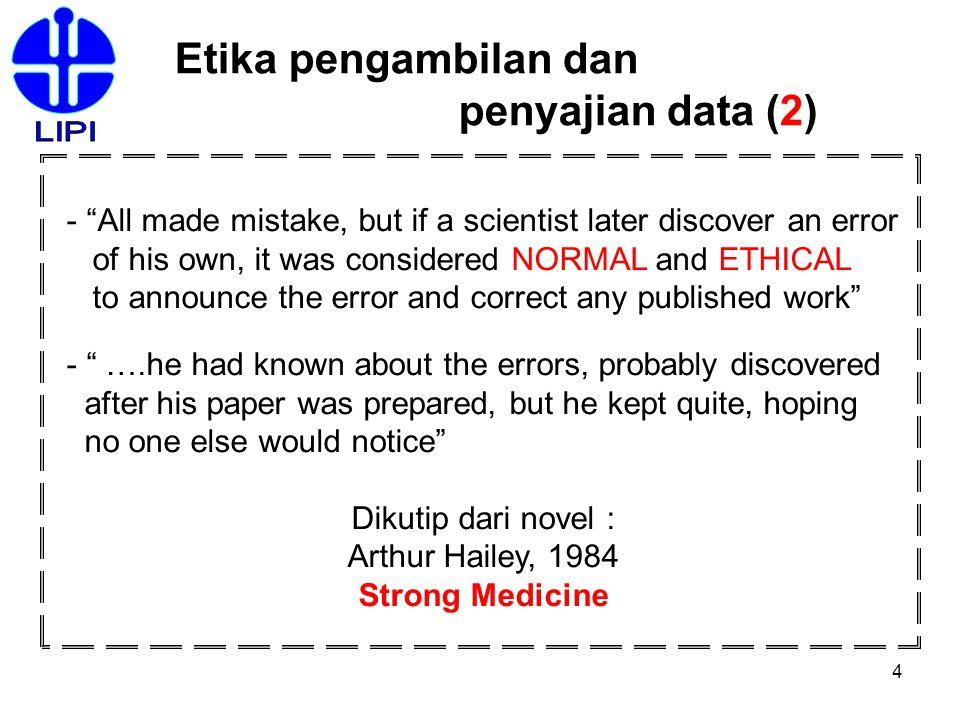 LIPI Etika pengambilan dan penyajian data (2)