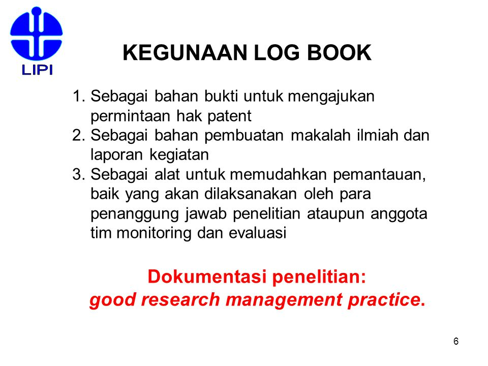 Dokumentasi penelitian: good research management practice.