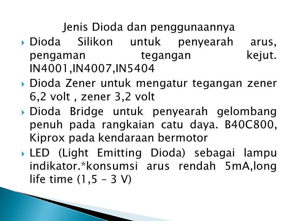 Jenis Dioda dan penggunaannya