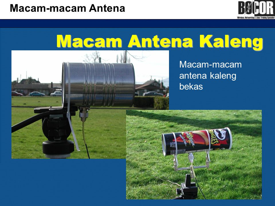 Macam-macam Antena Macam Antena Kaleng Macam-macam antena kaleng bekas