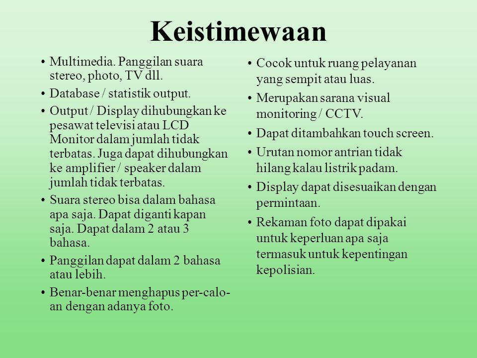 Keistimewaan Multimedia. Panggilan suara stereo, photo, TV dll.