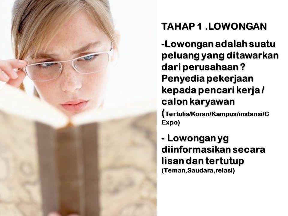 TAHAP 1 .LOWONGAN