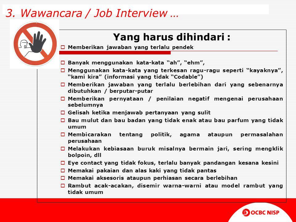 3. Wawancara / Job Interview …