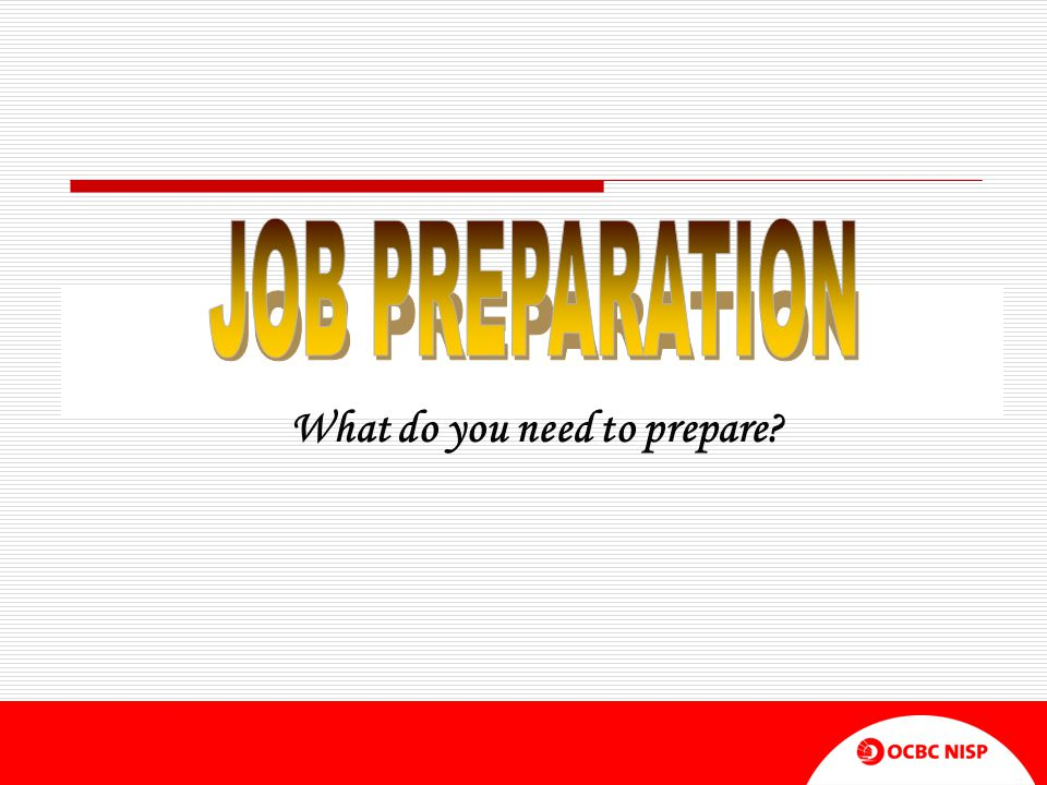 What do you need to prepare
