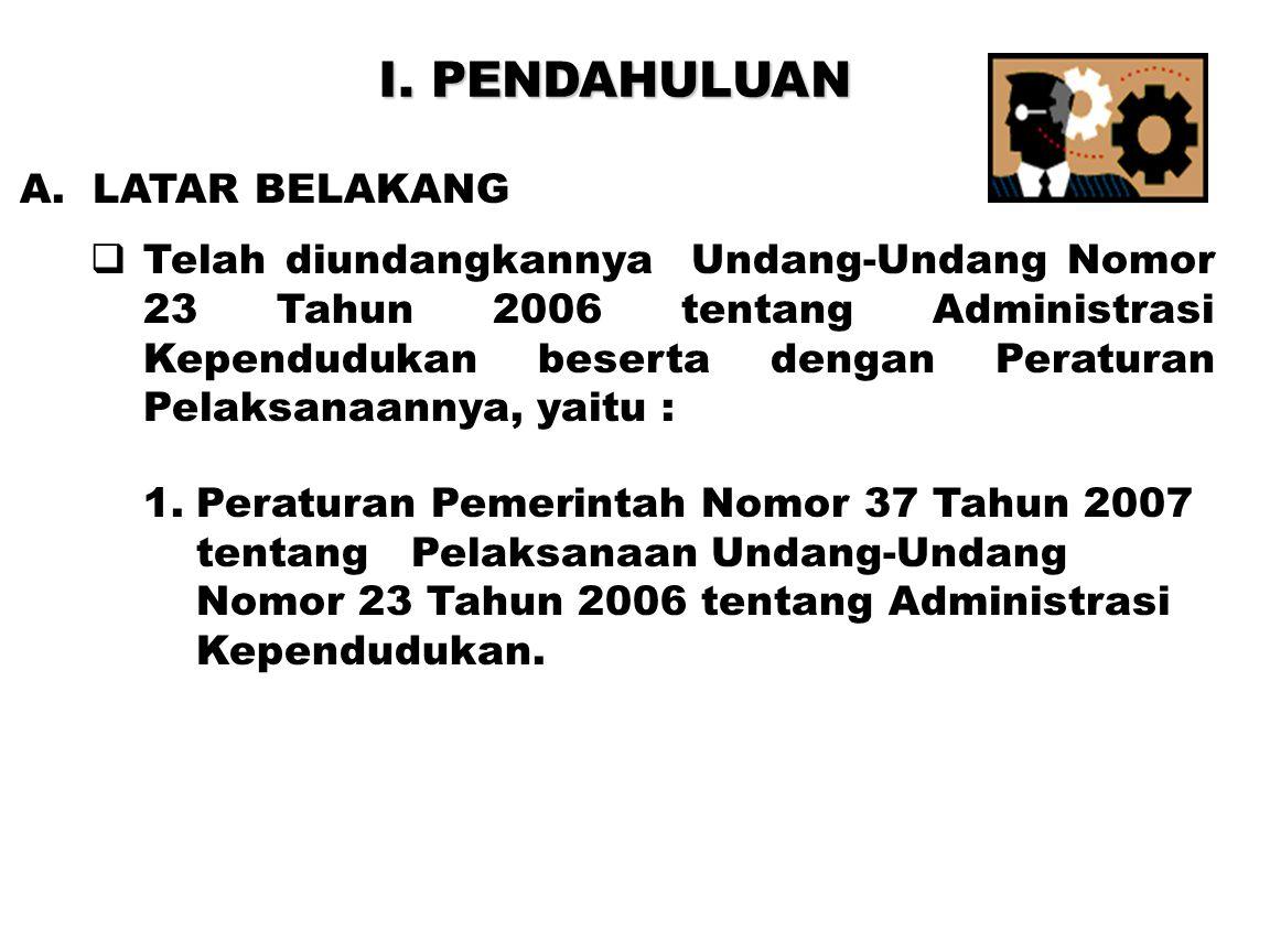 I. PENDAHULUAN A. LATAR BELAKANG