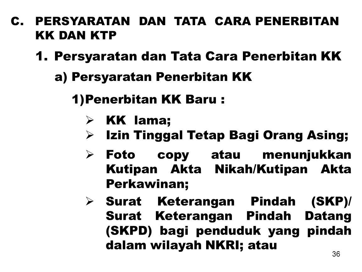1. Persyaratan dan Tata Cara Penerbitan KK
