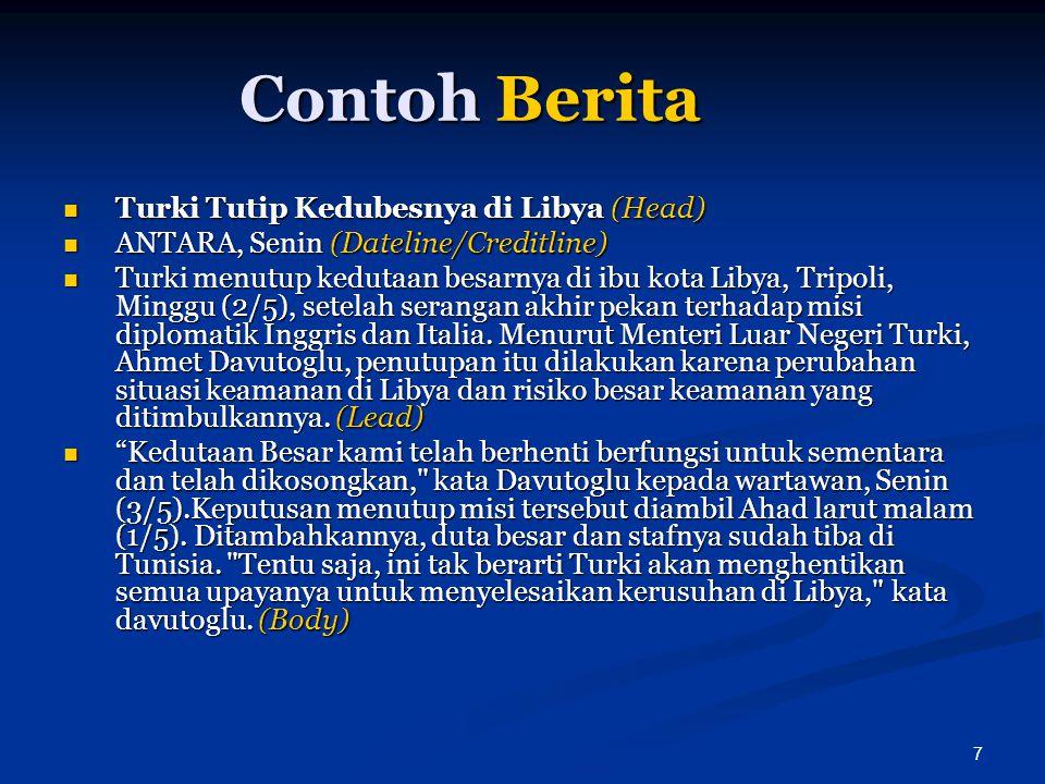 Contoh Berita Turki Tutip Kedubesnya di Libya (Head)