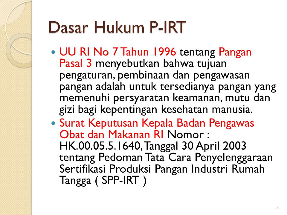 Dasar Hukum P-IRT