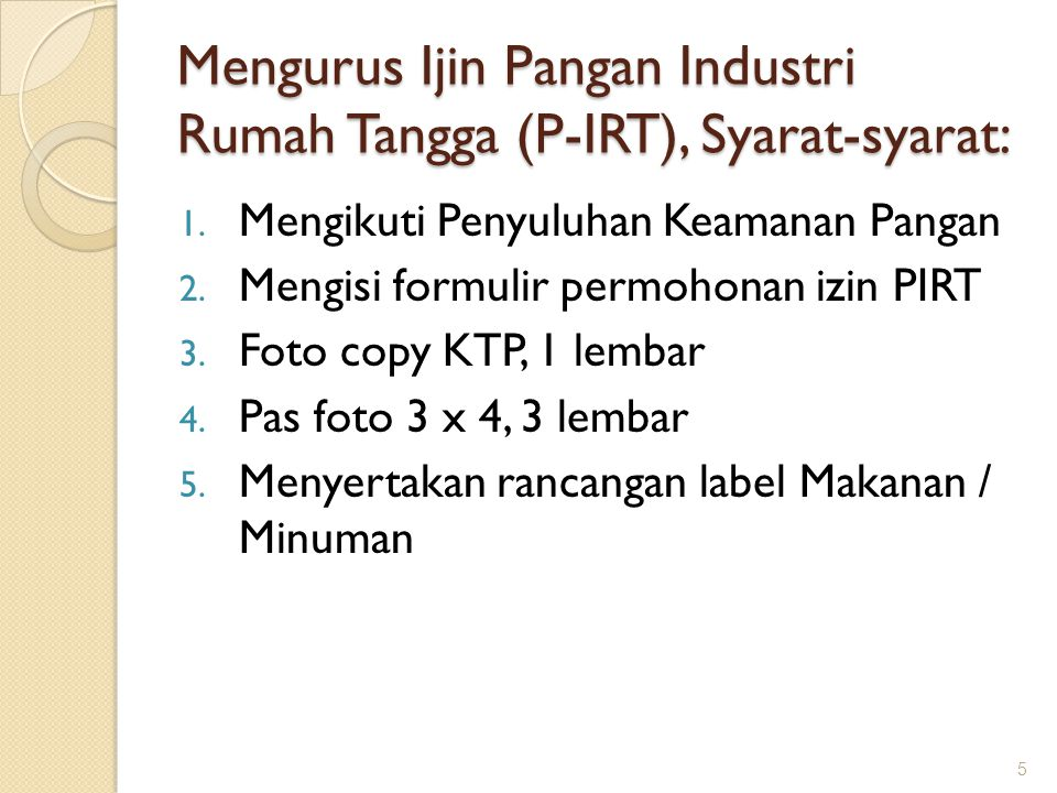 Mengurus Ijin Pangan Industri Rumah Tangga (P-IRT), Syarat-syarat: