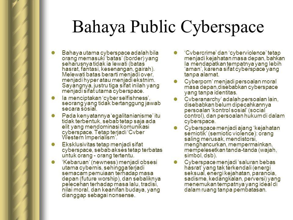 Bahaya Public Cyberspace
