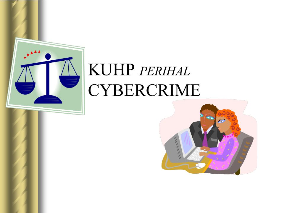 KUHP PERIHAL CYBERCRIME