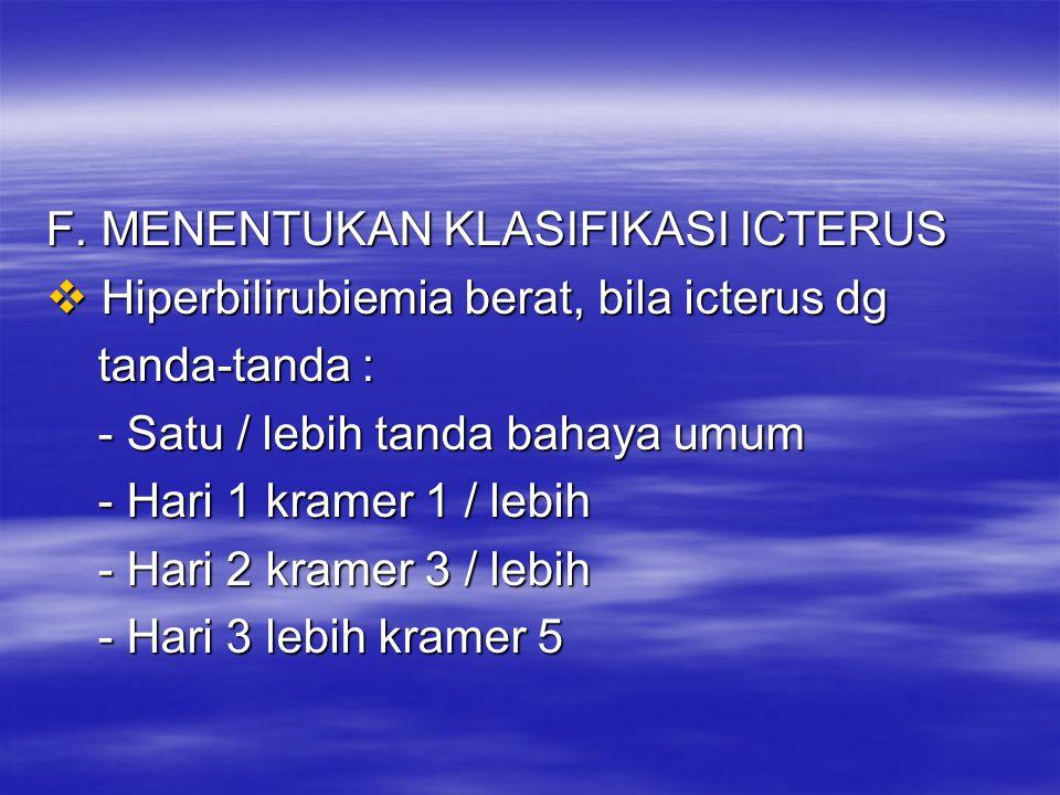 F. MENENTUKAN KLASIFIKASI ICTERUS