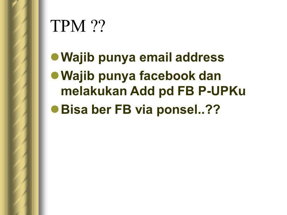 TPM Wajib punya email address