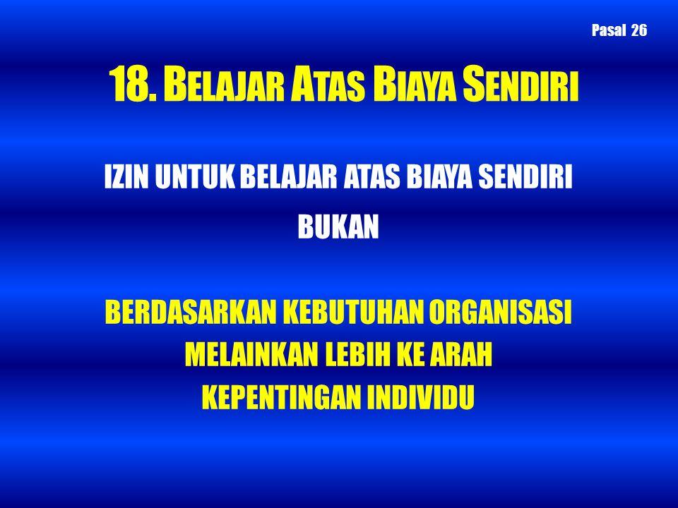 18. BELAJAR ATAS BIAYA SENDIRI