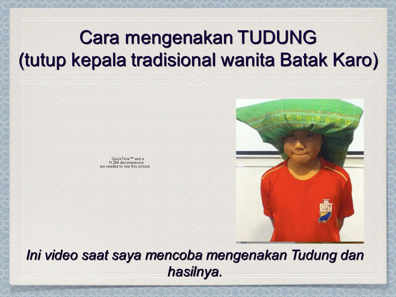 Cara mengenakan TUDUNG (tutup kepala tradisional wanita Batak Karo)
