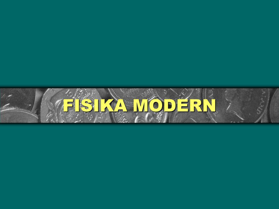FISIKA MODERN