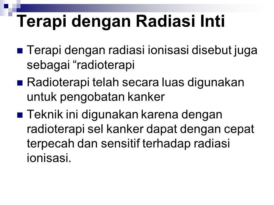 Terapi dengan Radiasi Inti