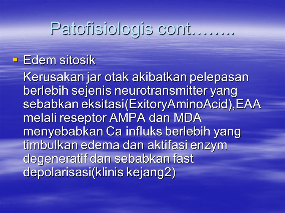 Patofisiologis cont……..