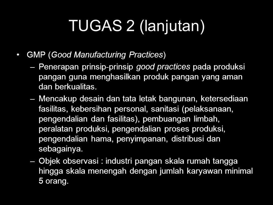 TUGAS 2 (lanjutan) GMP (Good Manufacturing Practices)