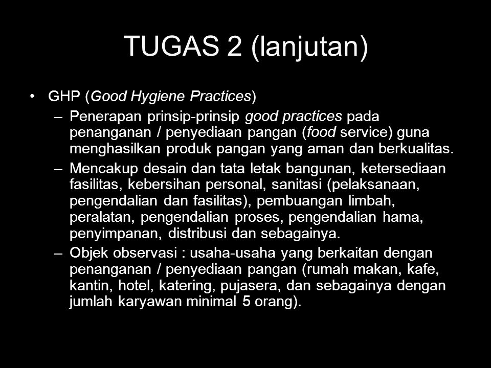 TUGAS 2 (lanjutan) GHP (Good Hygiene Practices)